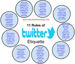 Originally post on http://www.educatorstechnology.com/2013/02/11-great-twitter-etiquettes-teachers.html
